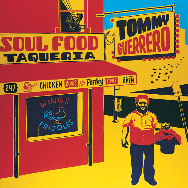 TOMMY GUERRERO : SOUL FOOD TAQUERIA [ Be With Records ]