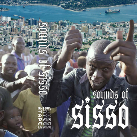 SOUND OF SISSO : VARIOUS ARTISTS [ Nyege Nyege Tapes ]