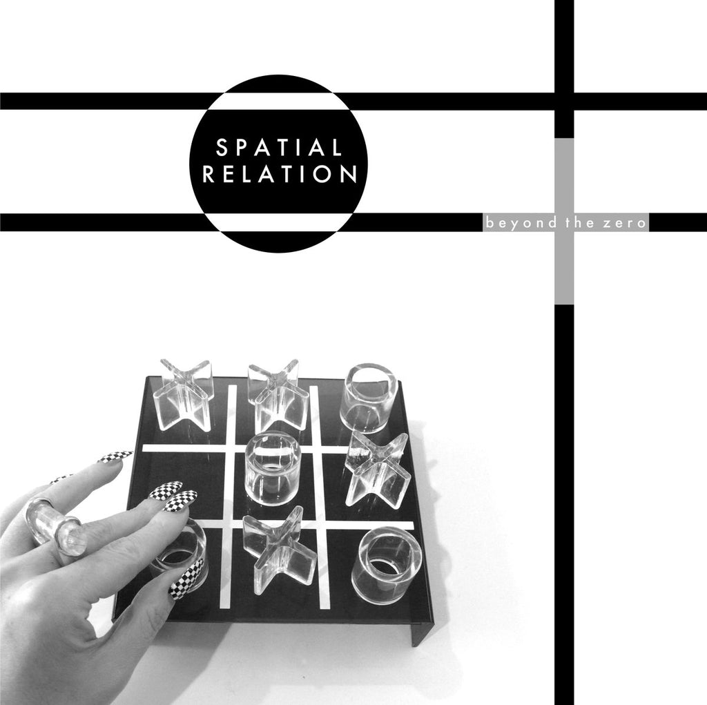 SPATIAL RELATION : BEYOND THE ZERO [ Peripheral Minimal ]
