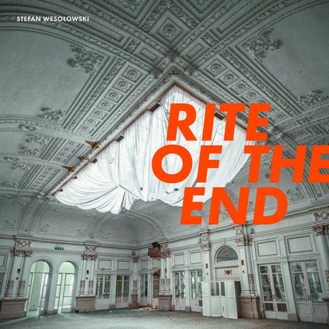 STEFAN WESOLOWSKI : RITE OF THE END [ Ici D'Ailleurs ]