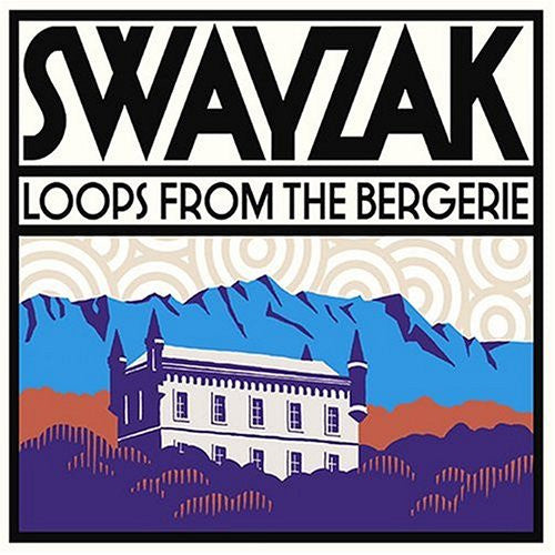 Swayzak Loops From The Bergerie K7