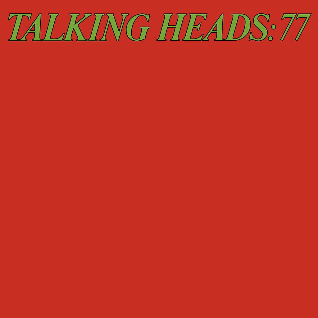 TALKING HEADS : 77 [ Sire & Rhino ]