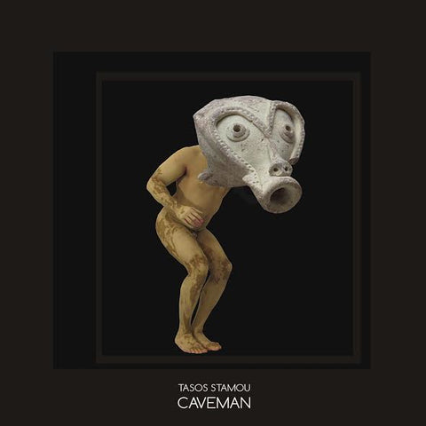 TASOS STAMOU : CAVEMAN [ Moving Furniture ]