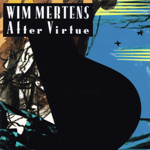 WIM MERTENS : AFTER VIRTUE [ Music Box ]