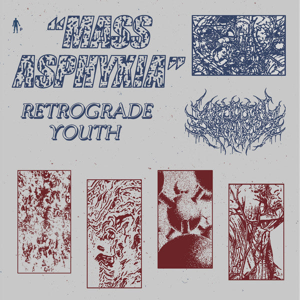 RETROGRADE YOUTH : MASS ASPHYXIA  [ Pinkman ]