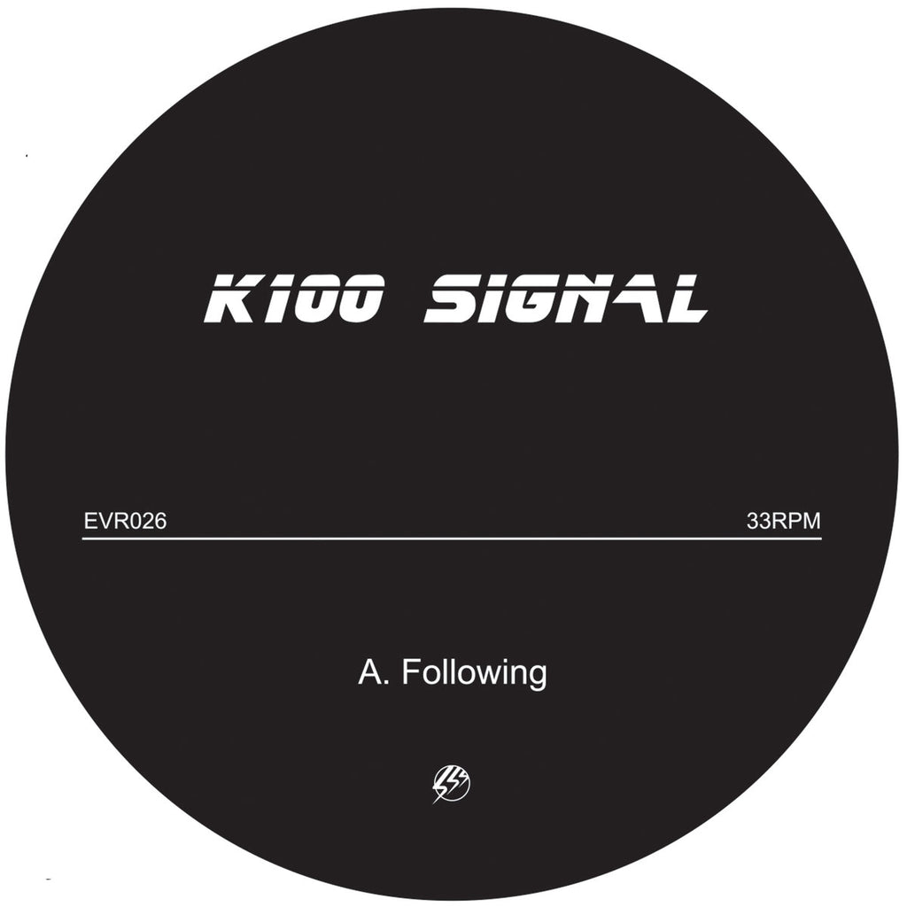 K100 SIGNAL ‎: FOLLOWING / IMPLOSION [ Echovolt ]