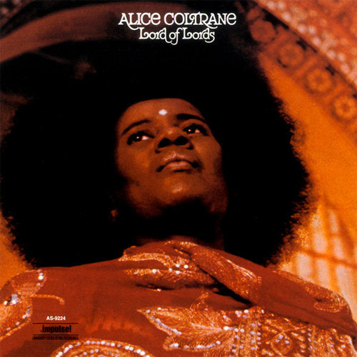Alice Coltrane Lords of Lords Superior Viaduct Universal Music Special Markets