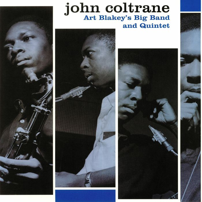 John Coltrane Art Blakey's Big Band and Quintet