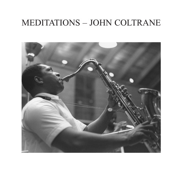 John Coltrane Meditations Audio Clarity