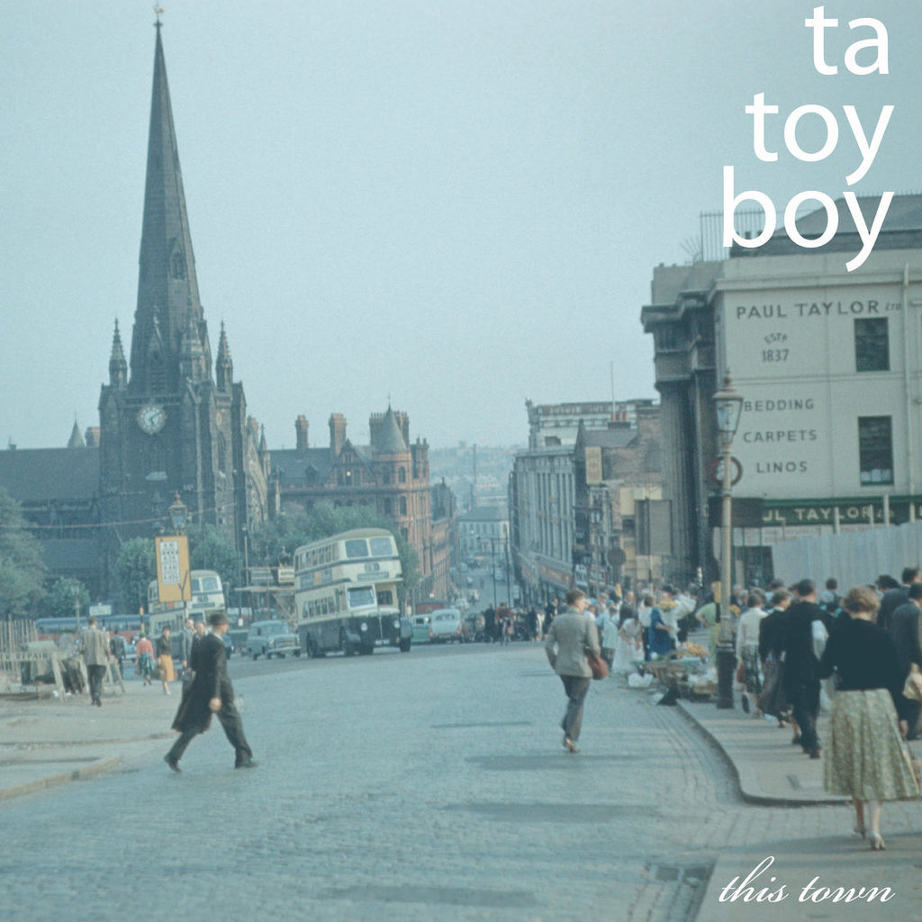 TA TOY BOY ‎: THIS TOWN [ Make Me Happy ]