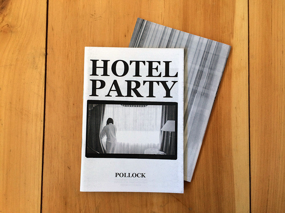 Hotel Party / Jesse Pollock