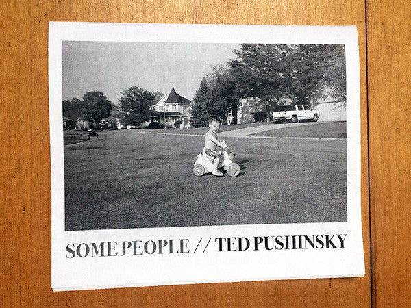 Some People / Ted Pushinsky