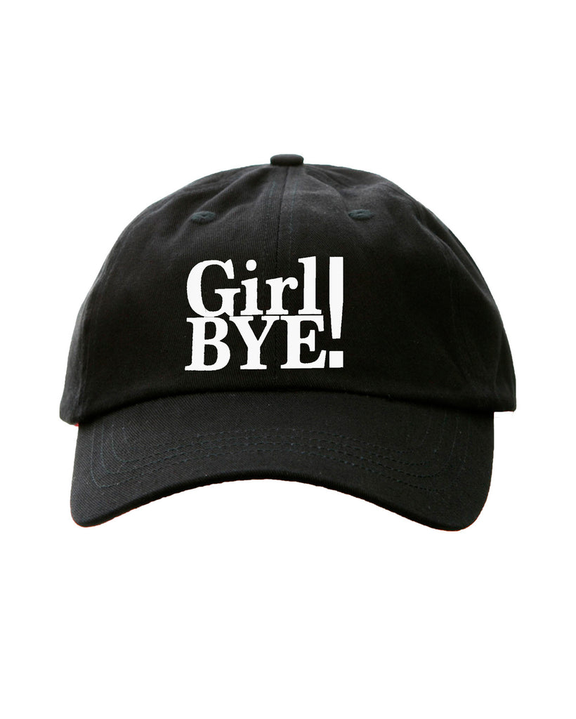 GIRL BYE - cotton twill hat