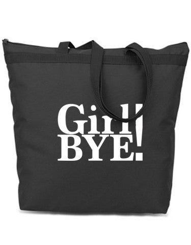 GIRL BYE - Tote Bag