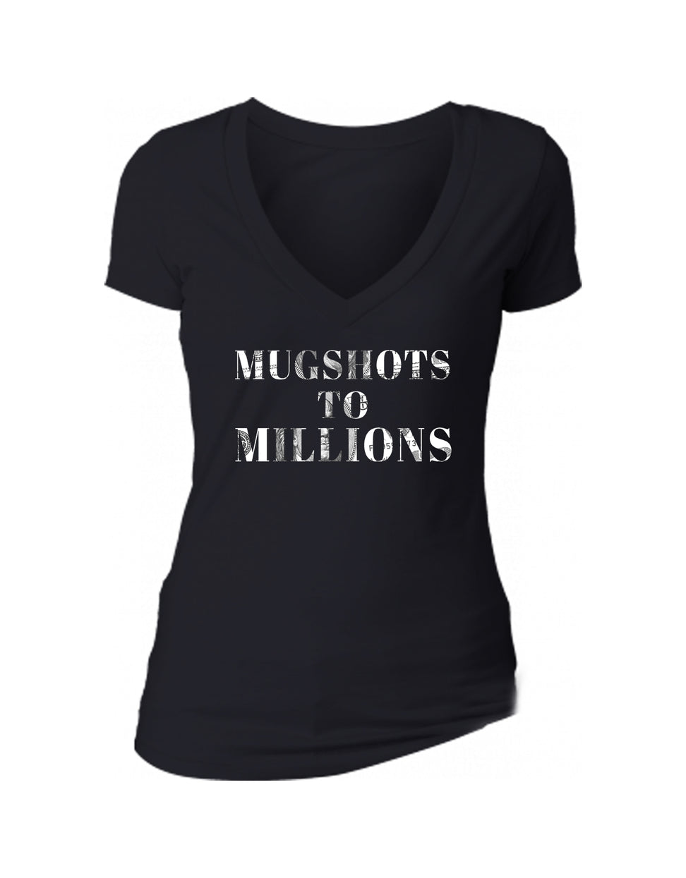 MUGSHOTS TO MILLIONS - women's short sleeve deep v tee