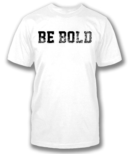 BE BOLD - Men's short sleeve tee