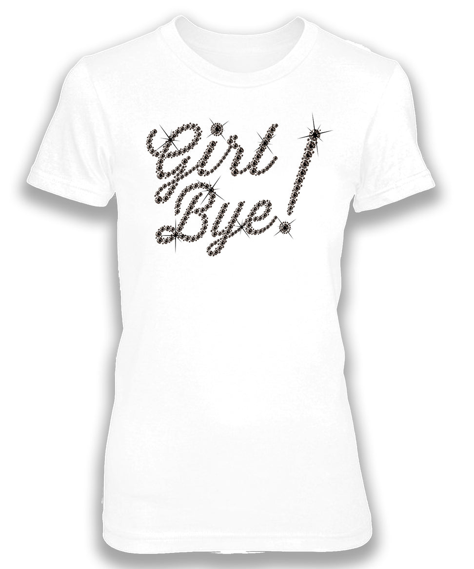 GIRL BYE (Diamond Print) - women's short sleeve tee