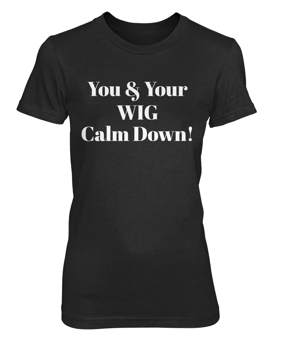 YOU AND YOUR WIG - women's short sleeve tee