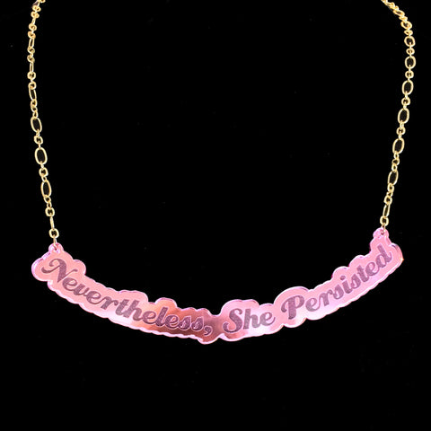 Nevertheless Pink Mirror Acrylic Necklace