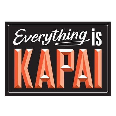 Everything Is Kapai Wall Decal-Glenn Jones Art