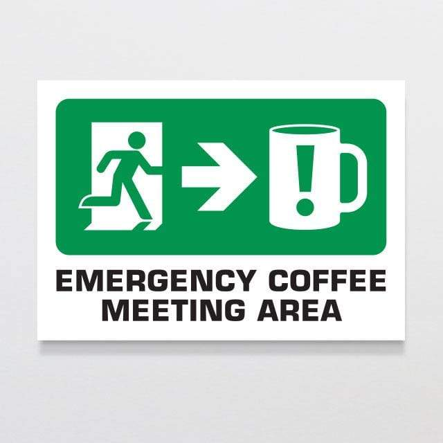 Glenn Jones Art Emergency Coffee Wooden Sign wooden sign A4 Sign 297 x 210mm
