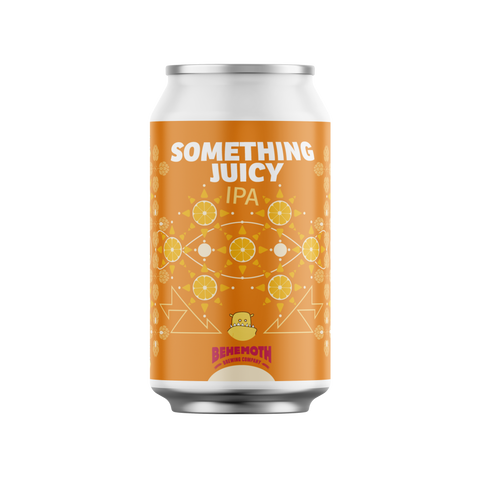 Behemoth Something Juicy - Hazy IPA