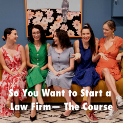 So You Want to Start a Law Firm