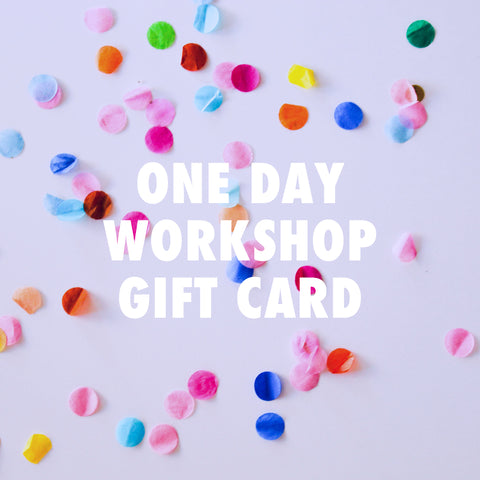 One Day Workshop Gift Card