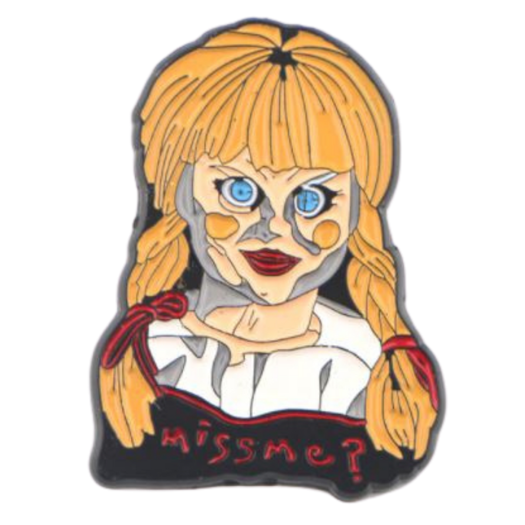 Badge - Annabelle - Miss Me?