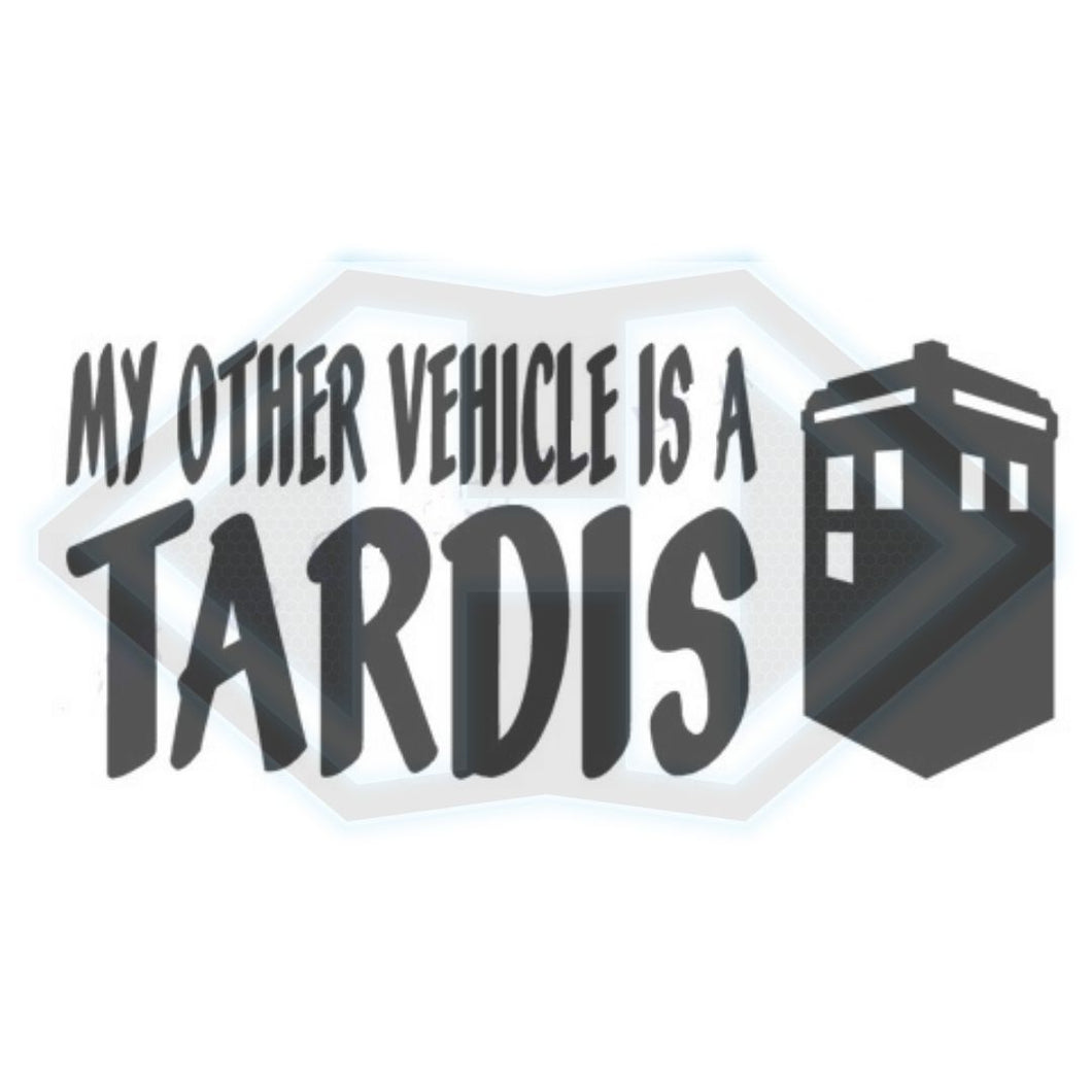 Vinyl Decal - Doctor Who - My Other Vehicle is a Tardis