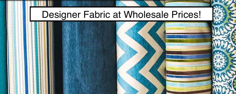 Designer Fabrics at Wholesale Prices!