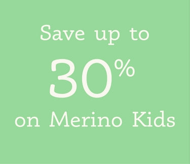 save up to 30% off Merino Kids