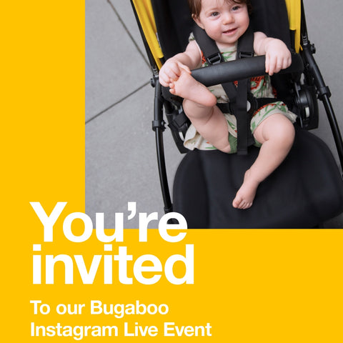 Join our Bugaboo Instagram Live Event