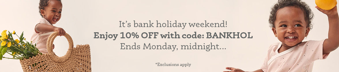 10% OFF this Bank Holiday weekend. Use code: BANKHOL