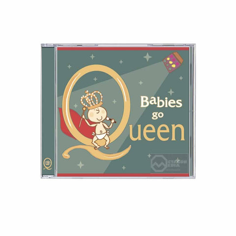 Babies Go CD Queen