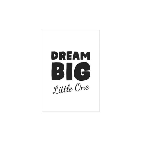 Snuz Dream Big Little One Nursery Print - Monochrome-Nursery Accessories- Natural Baby Shower