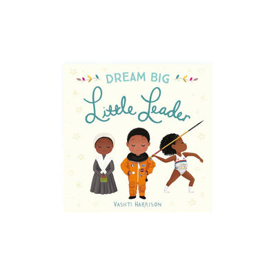 "Bookspeed ""Dream Big Little Leader"" by Vashti Harrison-Books- Natural Baby Shower"