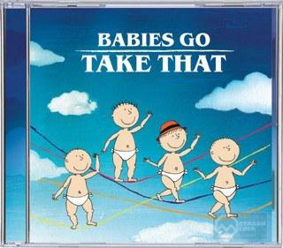 CD's - Babies Go CD - Take That