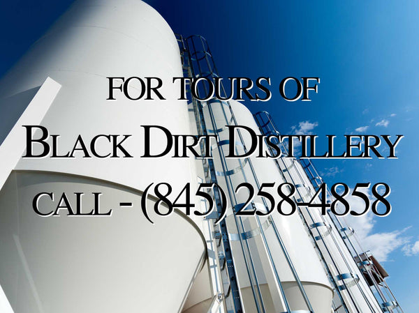 Black Dirt Distillery Tours - call (845)258-4858