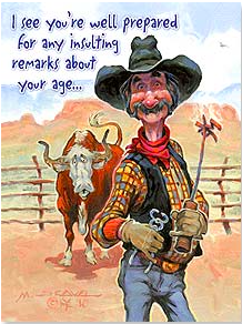 Birthday Card: Leanin Tree Insulting remarks? I'll just stick with Happy Birthday! - Kerlin's Western and Work Wear