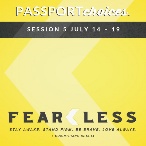 PASSPORTchoices: Session 5 July 14 – 19