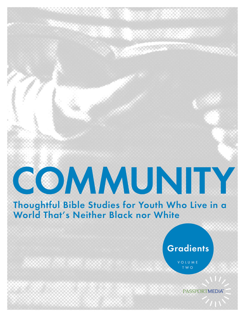 Gradients: Community - Thoughtful Youth Bible Study Curriculum