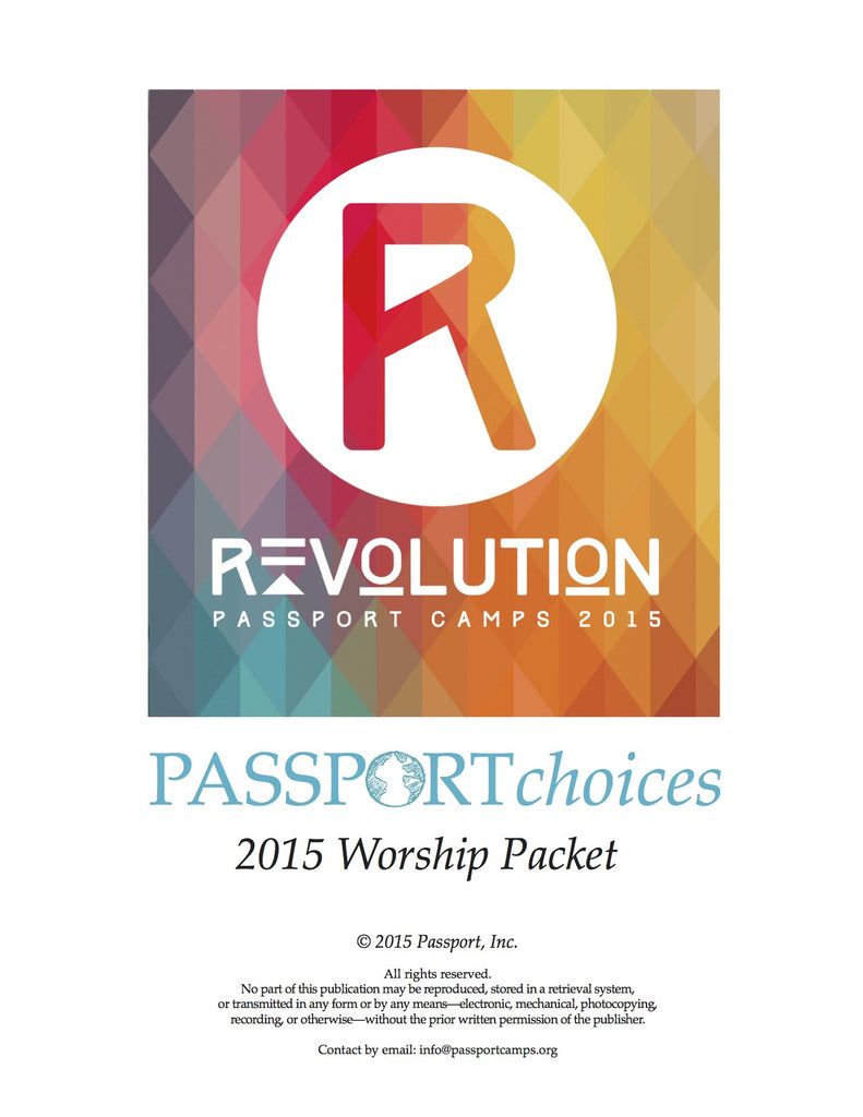 2015 PASSPORTchoices Worship Packet