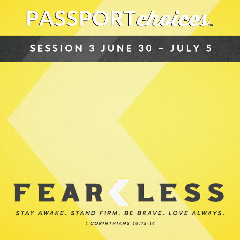 PASSPORTchoices: Session 3 June 30 – July 5