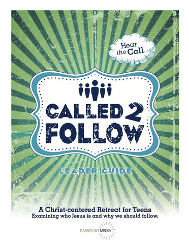 Called to Follow - Youth Retreat Curriculum