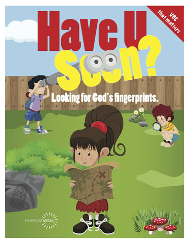 Have U Seen? Vacation Bible School