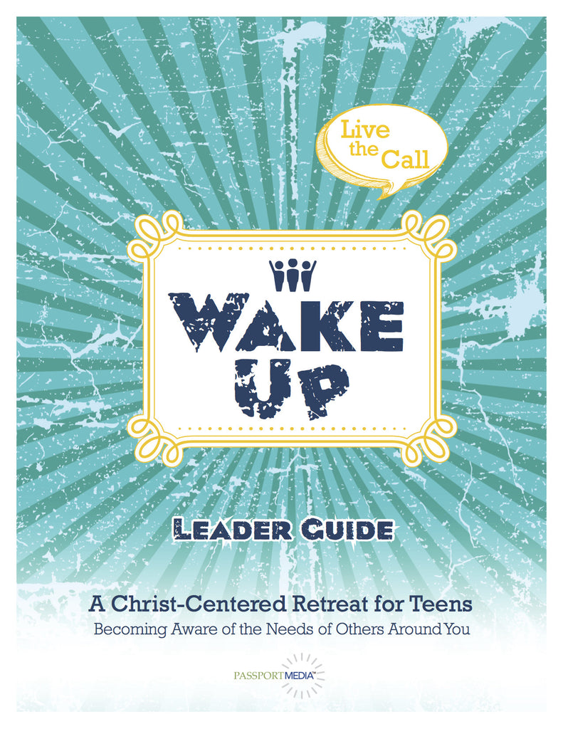 Wake Up - Youth Retreat Curriculum