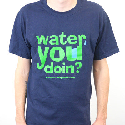 Water You Doin? Navy T-Shirt