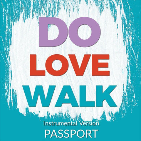 Do, Love, Walk—2017 Theme Song (Instrumental)