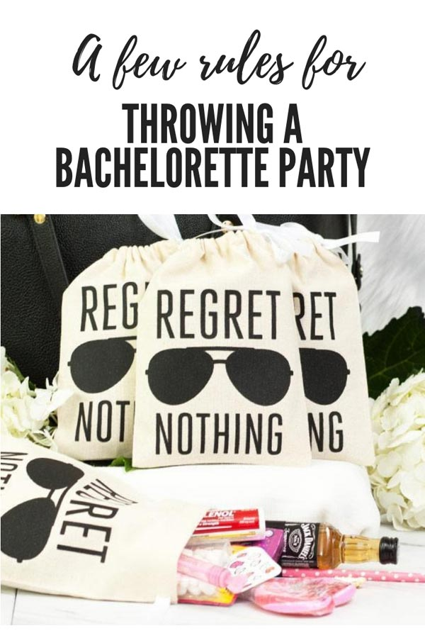 a few rules to follow when planning a bachelorette party